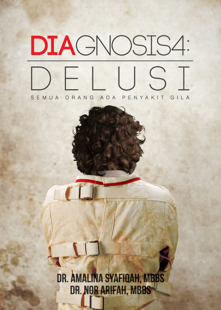 DIAGNOSIS 4: DELUSI