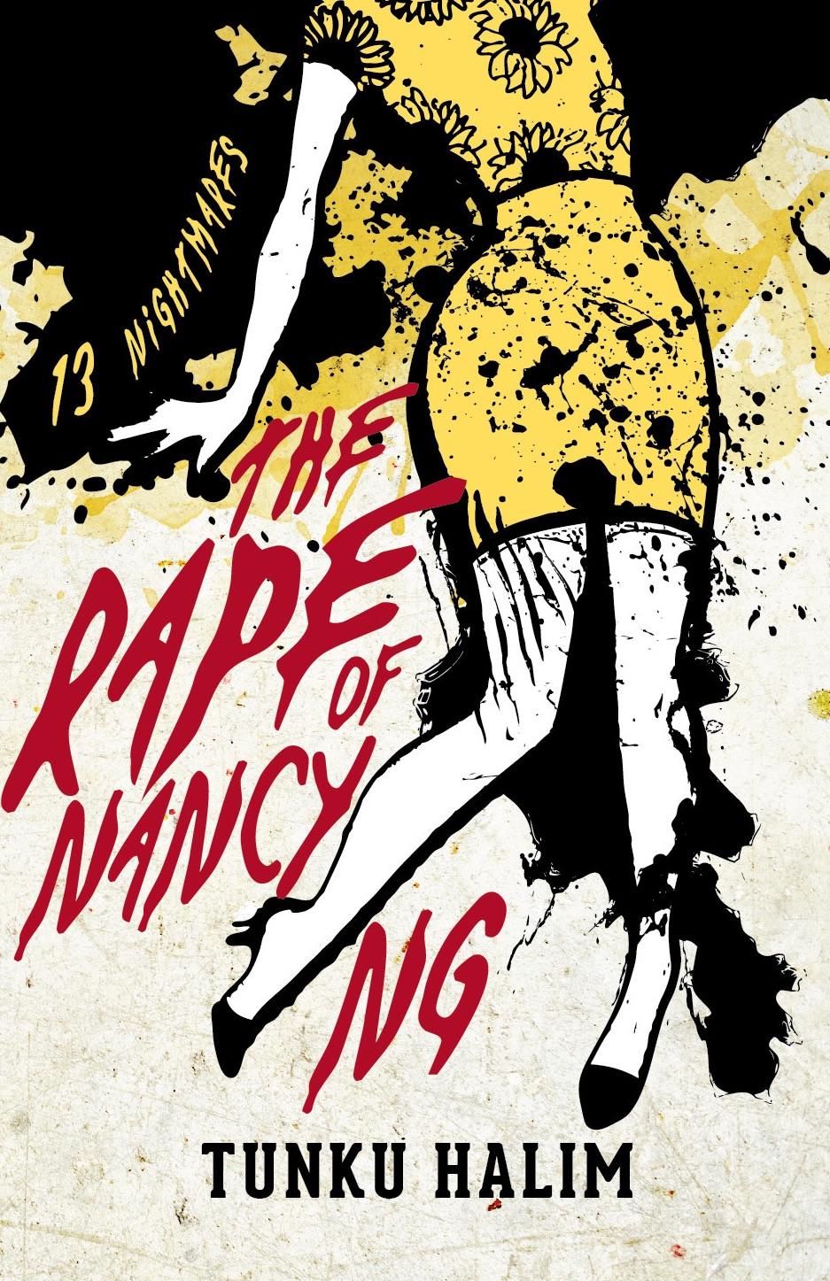 THE RAPE OF NANCY NG: 13 NIGHTMARES