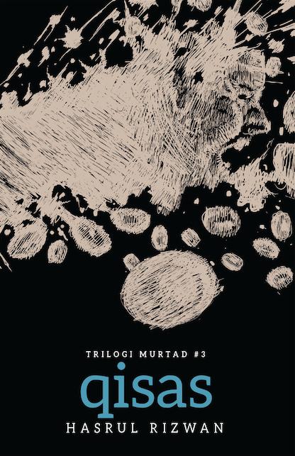 TRILOGI MURTAD #3: QISAS