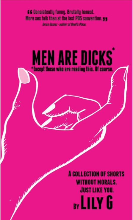 MEN ARE DICKS*